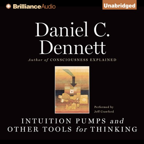 Intuition Pumps and Other Tools for Thinking cover art
