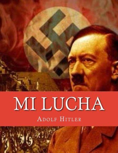 Mi Lucha / Mein Kampf