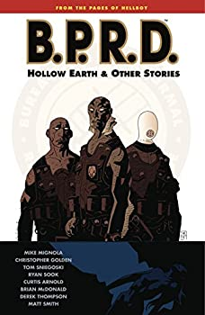 B.P.R.D. Hollow Earth and Other Stories by Mike Mignola