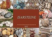 Isarsteine - Eine faszinierende Reise durch das Urgestein der Isar (Wandkalender 2022 DIN A4 quer): Steine der Isar im spannenden Portrait. (Monatskalender, 14 Seiten )