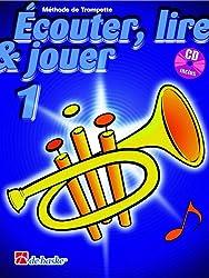 """Dehaske: """"Écouter, lire et jouer"""" vol.1 pour Trompette +CD"""