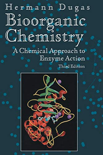 BIOORGANIC CHEMISTRY. : A Chemical Approach to Enzyme Action, Third Edition