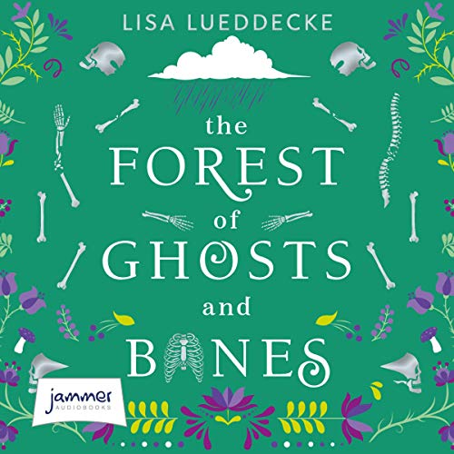 The Forest of Ghosts and Bones cover art