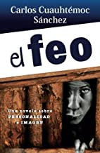 EL FEO (Libros Que Leo Completos) (Spanish Edition)