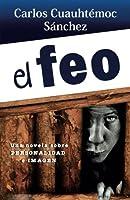 El Feo /The Ugly One (Libros Que Leo Completos)