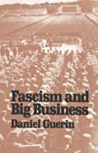 Fascism and Big Business by Daniel Guerin (2000-05-03)