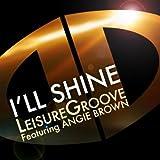 I'll Shine (feat. Angie Brown) [Original Mix]