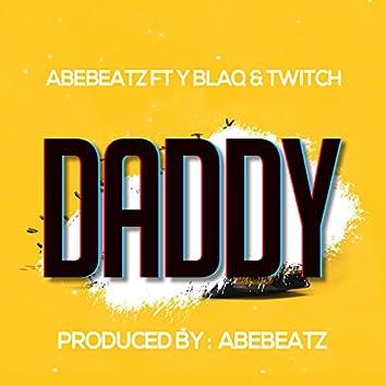 Daddy (feat. Y Blaq & Twitch)