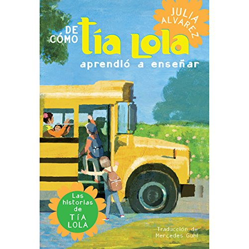 De cómo tía Lola aprendió a enseñar [How Tia Lola Learned to Teach] audiobook cover art