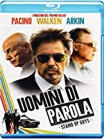 Uomini Di Parola - Stand Up Guys [Italian Edition]