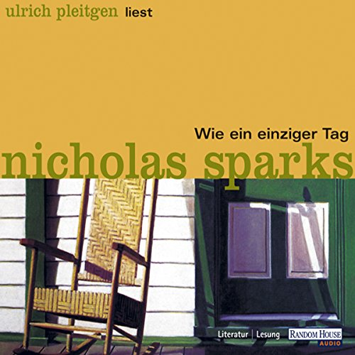 Wie ein einziger Tag     Calhoun Family 1              By:                                                                                                                                 Nicholas Sparks                               Narrated by:                                                                                                                                 Ulrich Pleitgen                      Length: 3 hrs and 16 mins     Not rated yet     Overall 0.0