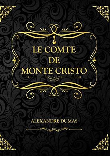 Le Comte de Monte Cristo: Tome I II III IV- Alexandre Dumas: Œuvres complète   946 pages Format