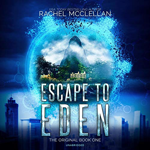 Escape to Eden Audiobook By Rachel McClellan cover art