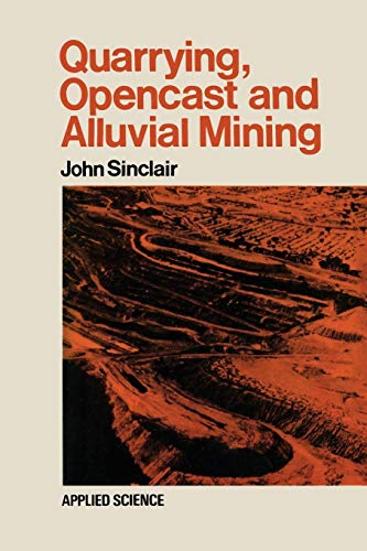 Quarrying Opencast and Alluvial Mining