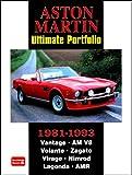 Aston Martin Ultimate Portfolio 1981-1993: A Collection of Articles Covering Models Vantage, AM V8, Volante, Zagato, Virage, Nimrod, Lagonda, and AMR