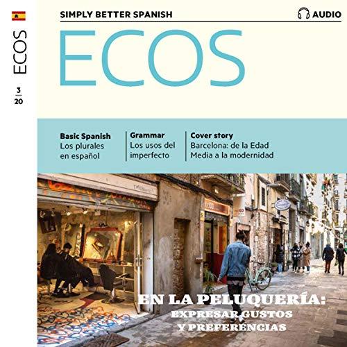 『Ecos Audio - En la peluquería: expresar gustos y preferencias. 3/2020』のカバーアート