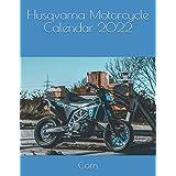 Husqvarna Motorcycle Calendar 2022
