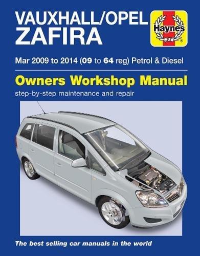Vauxhall/Opel Zafira Petrol & Diesel (Mar \'09-\'14) 09 To 64