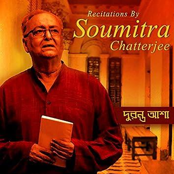 Duranta Asha - Recitations By Soumitra Chatterjee