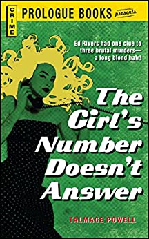 The Girl's Number Doesn't Answer (Prologue Books) by [Talmage Powell]