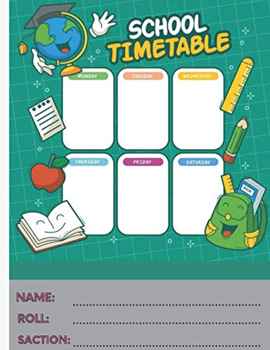 School Time Table: Notebook for students and To Do list; size:8.5x11 with 120 pages
