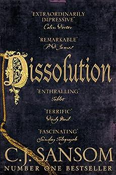 Dissolution (The Shardlake Series Book 1) by [C. J. Sansom]