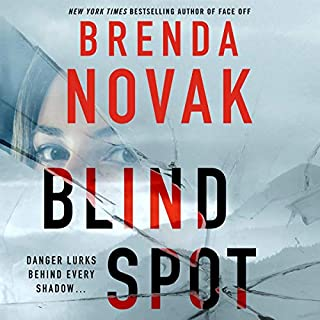 Blind Spot     Evelyn Talbot, Book 4              Written by:                                                                                                                                 Brenda Novak                               Narrated by:                                                                                                                                 Therese Plummer                      Length: Not yet known     Not rated yet     Overall 0.0