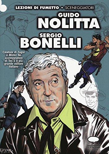 Guido Nolitta. Sergio Bonelli