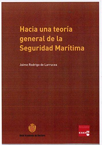 Hacia una teoría general de la seguridad marítima