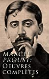 Marcel Proust: Oeuvres complètes (French Edition)