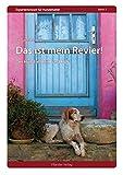 Das ist mein Revier!: Der Hund in Heim und Hof (Expertenwissen für Hundehalter)