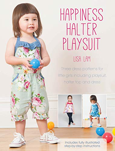 Happiness Halter Playsuit: Includes Halter Top and Dress Patterns