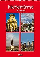Kirchentuerme in Franken (Wandkalender 2022 DIN A2 hoch): Kirchentuerme in Franken koennen alle erdenklichen Formen aufweisen. Meistens sind es Zwiebeltuerme, Hauben oder Spitztuerme. (Monatskalender, 14 Seiten )