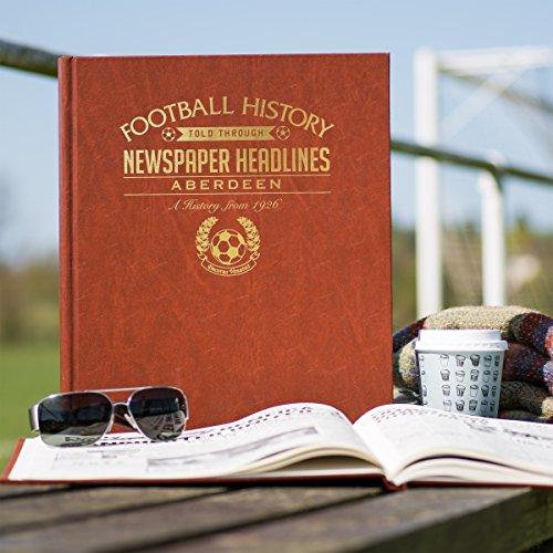 Signature gifts Premium Personalised Aberdeen FC Newspaper Headlines Book