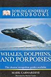 although currently out of print you can buy Whales, Dolphins & Porpoises by Mark Carwardine via Amazon