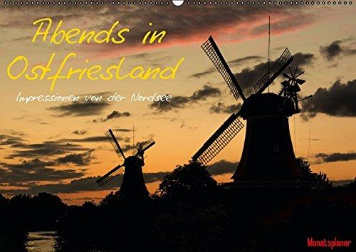 Abends in Ostfriesland (Wandkalender 2016 DIN A2 quer): Eine abendliche Reise durch Ostfriesland (Geburtstagskalender, 14 Seiten ) (CALVENDO Natur)