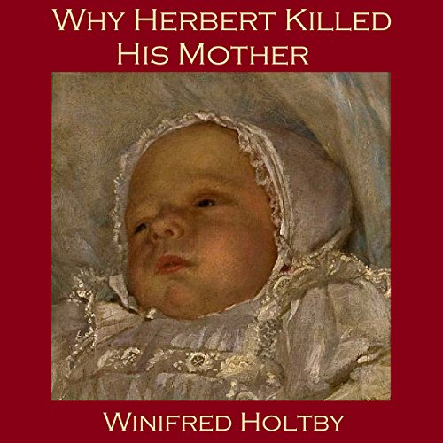Why Herbert Killed His Mother audiobook cover art