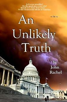 An Unlikely Truth by [John Rachel]