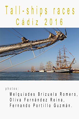 TALL-SHIPS RACES, CÁDIZ, JULY_2016 (English Edition) eBook ...