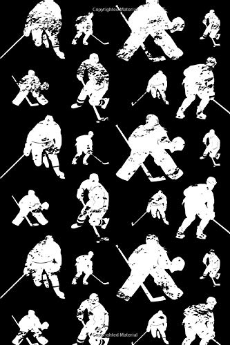 Hockey Pattern Notebook: Hockey Notebook Journal For Writing In For School Or Work College Ruled Lined Paper 120 Pages 6x9 Inch Size For Men Women ... Distressed Hockey Player And Goalie Pattern
