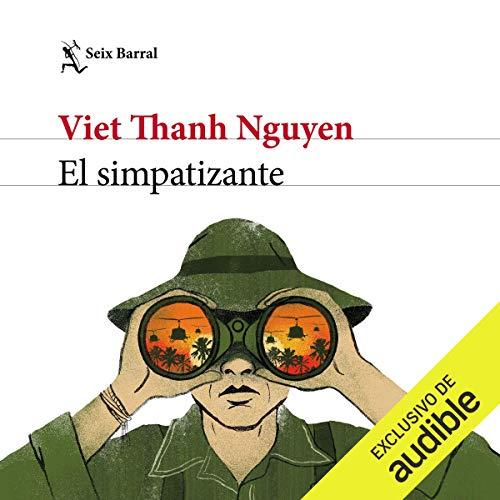 El simpatizante                   Auteur(s):                                                                                                                                 Viet Thanh Nguyen                               Narrateur(s):                                                                                                                                 Arturo López                      Durée: 17 h et 30 min     Pas de évaluations     Au global 0,0