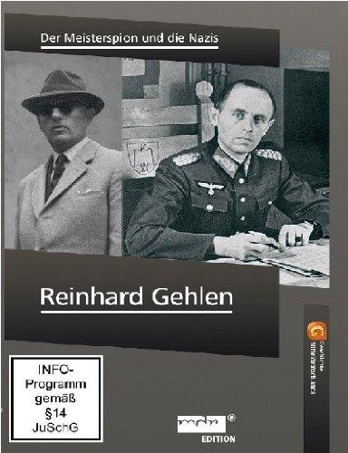 Reinhard Gehlen - Der Meisterspion und die Nazis