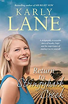 Return to Stringybark Creek by [Karly Lane]