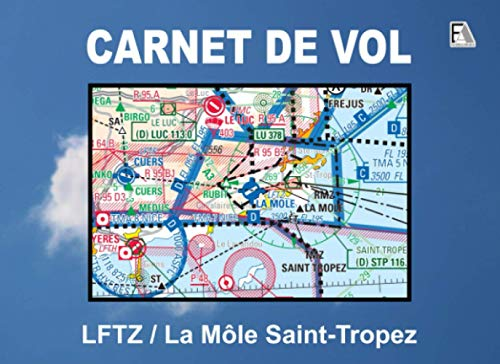 CARNET DE VOL - LFTZ / La Môle Saint-Tropez