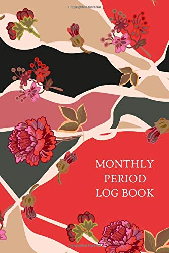 """Monthly Period Log Book: All In One Menstruation and Fertility Calendar Diary Tracker Journal to Track and Monitor Menstrual Cycle, Ovulation, Fertile ... Christmas, Anniversary 6""""x9"""" 120 pages"""