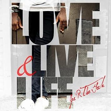 Love & Live Life