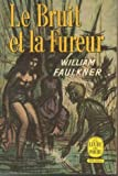LE BRUIT ET LA FUREUR. (SOUND AND FURY). - Gallimard.
