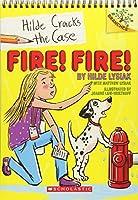 Fire! Fire! (Hilde Cracks the Case)