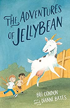 The Adventures of Jellybean by [Dianne Bates, Bill Condon]
