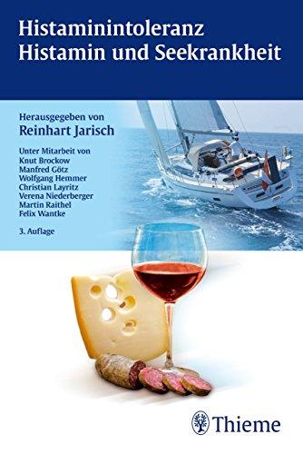 Histaminintoleranz  - Histamin und Seekrankheit (German Edition)
